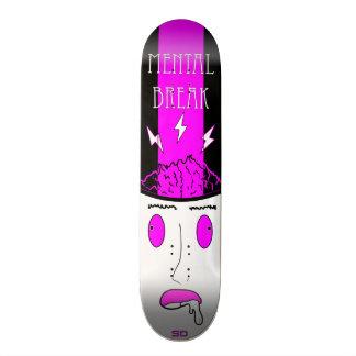 Mental Break Skateboard