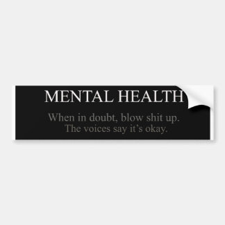Mental Health Bumper Sticker