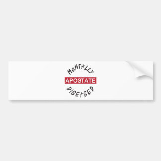 Mentall-Diseased.png Bumper Sticker