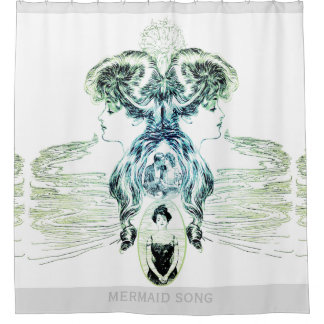 Mermaid Song Sea Green Ocean Blue Love Romance ADD Shower Curtain