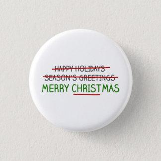 Merry Christmas, Not Season's Greetings 3 Cm Round Badge
