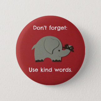Message for Kids about using kind words. 6 Cm Round Badge