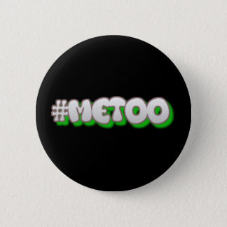 #MeToo Me Too Women's Movement Button