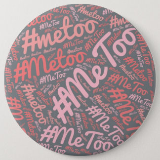 #MeToo Movement Buttons - Customize Your Own Gifts