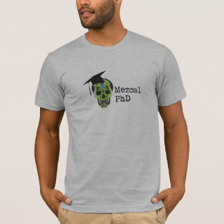 Mezcal PhD American Apparel T-Shirt - Gray