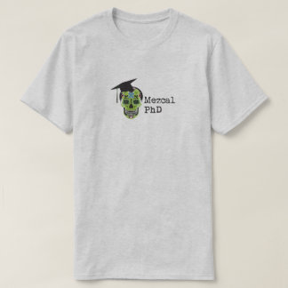 Mezcal PhD T-Shirt in Light Gray