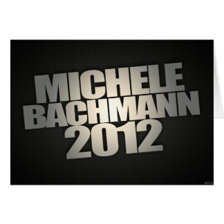 Michele Bachmann 2012 Card