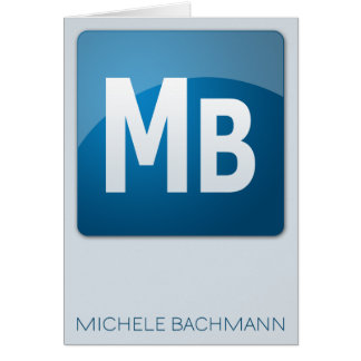 Michele Bachmann Card