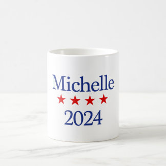 Michelle for President Coffee Mug