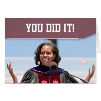 Michelle Obama - Graduation Card YDI