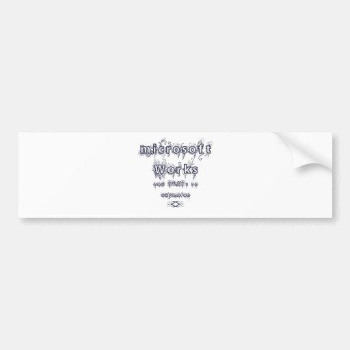 microsoft works: Oxymoron Bumper Stickers
