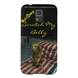 """Mikey Dawg """"Scrath my Belly"""" Galaxy S5 case"""