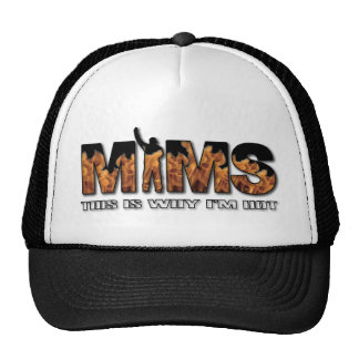MIMS Hat - This is Why I m Hot Logo - White