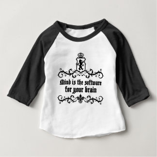 Mind Is A software For Your Brain Medieval quote Baby T-Shirt