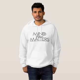 Mind What Matters - Mens Pullover Hoodie