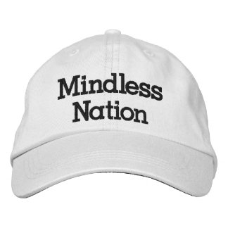 Mindless Hat Embroidered Hat
