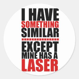 Mine has a laser round sticker