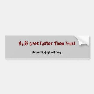 Mine Is Faster Car Bumper Sticker