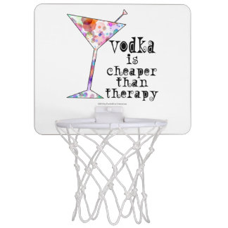 MINI BASKETBALL HOOP, VODKA CHEAPER THAN THERAPY MINI BASKETBALL HOOP