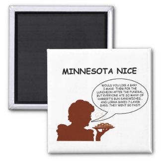 Minnesota Nice Square Magnet