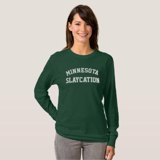 Minnesota Slaycation 4 T-Shirt