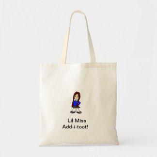 Miss add-i-toot tote