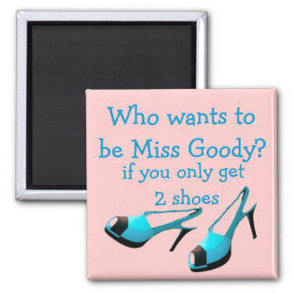 Miss Goody Two Shoes Designer Blue high Heels Magnet
