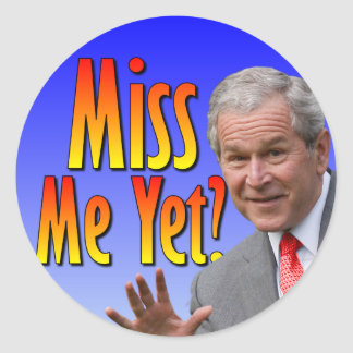 Miss Me Yet? Tea Party Favorate Round Sticker