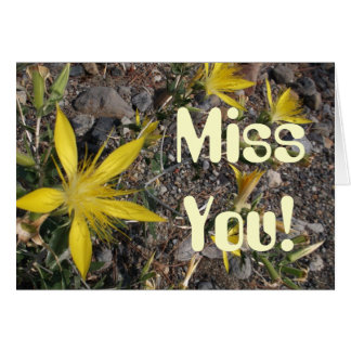 Miss You! Yellow Wild Flower Greeting Card