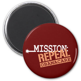Mission: Repeal ObamaCare 6 Cm Round Magnet