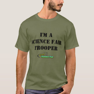 "MisterScienceFair ""I'm a Science Fair Trooper"" T-Shirt"