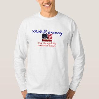 Mitt Romney true strength T-Shirt