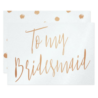 Modern Chic Gold Rose To my Bridesmaid Card