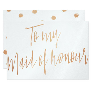 Modern Chic Rose Gold To my Maid of honour Card