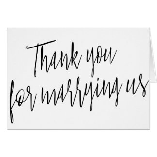 """Modern Chic """"Thank you for marring us"""" Card"""
