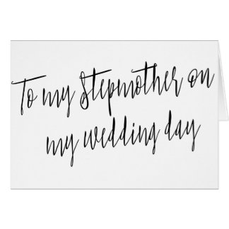 """Modern Chic """"To my stepmother on my wedding day"""" Card"""