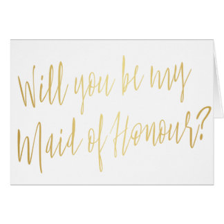 """Modern Gold """"Will you be my maid of honour"""" Card"""