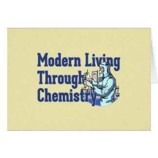 Modern Living Through Chemistry Card