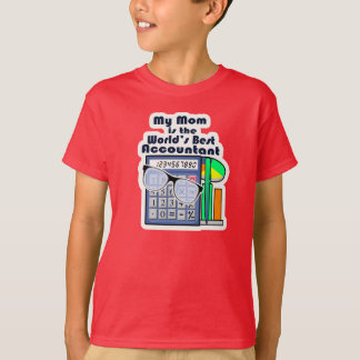 Mom is the world's Best Accountant - Tee Shirts