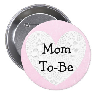 Mom-To-Be Pink and Lacy Baby Shower Button