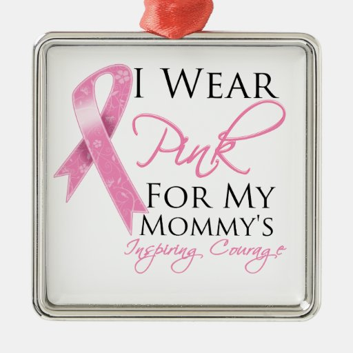 Mommy Inspiring Courage Breast Cancer Christmas Ornaments