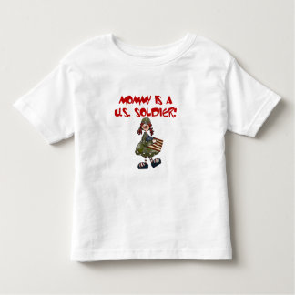 Mommy is a US  Soldier Toddler T-Shirt
