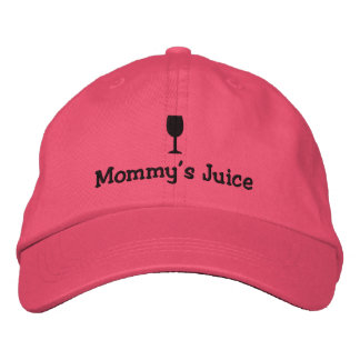Mommy s Juice Embroidered Hat
