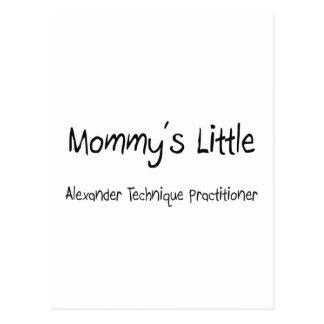 Mommy s Little Alexander Technique Practitioner Post Card