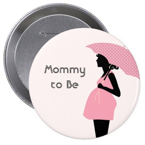 """""""Mommy to Be"""" Baby Shower Button"""