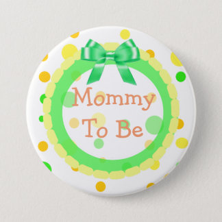Mommy to be Orange, Green, Yellow 'Baby Shower Pin