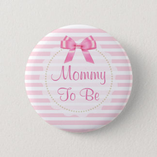 Mommy to be Pink Bow Baby Shower Button
