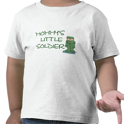 Mommys little soldier shirt