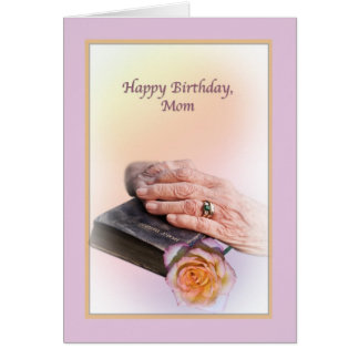 Mom's Birthday Card with Aged Hands and Bible