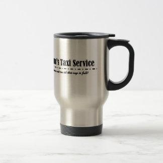 Mom's Taxi Service Travel Mug